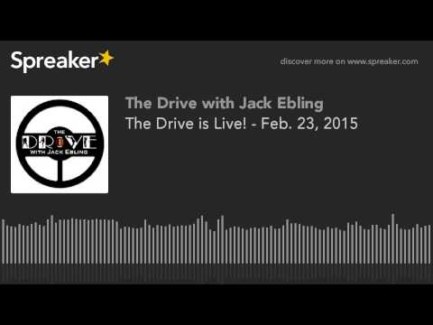 The Drive is Live! - Feb. 23, 2015