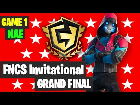 Fortnite FNCS Invitational Grand Final NAE GAME 1 Highlights