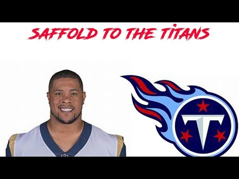 Roger Saffold signs with the Tennesse Titans 4 years 44 million!
