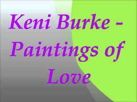 Keni Burke - Paintings of Love