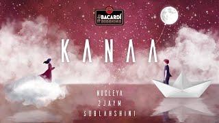Kanaa - NUCLEYA, 2jaym, Sublahshini [Official Lyric Video]