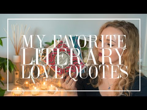 My Favorite Literary Love Quotes | The Book Castle | 2018