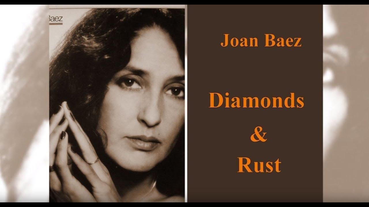 Joan Baez - Diamonds and Rust (with lyrics) - YouTube