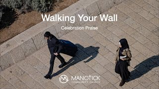 Walking Your Wall