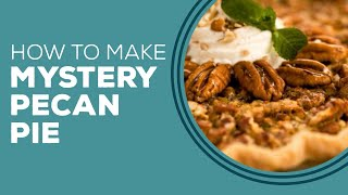 Mystery Pecan Pie - Throwback Thursday
