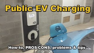 Public EV charging: how-to, tips, pros/cons, reality
