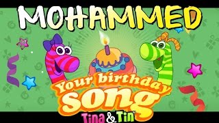 Tina&Tin Happy Birthday MOHAMMED 🎈🎁 (Personalized Songs For Kids) 🦖