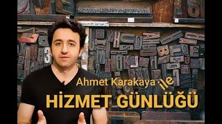 Ahmet Karakaya ile Hizmet Günlüğü- 1 Haziran 2020