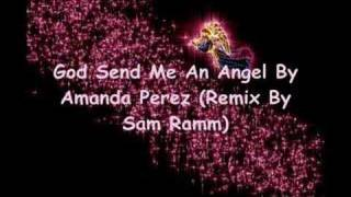 God Send Me An Angel (Remix)
