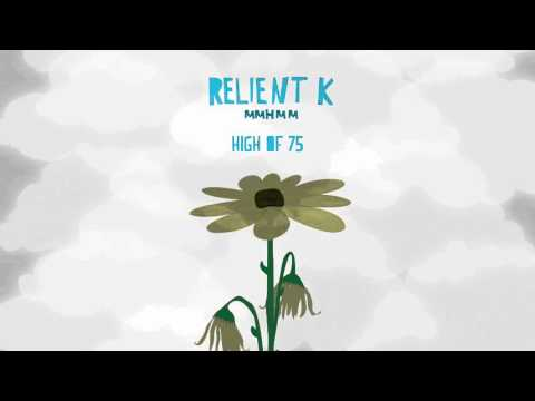 Relient K | High Of 75 (Official Audio Stream)