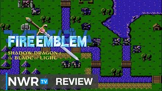 Fire Emblem: Shadow Dragon & The Blade of Light (Switch) Review - Does the 1st Fire Emblem hold up? (Video Game Video Review)