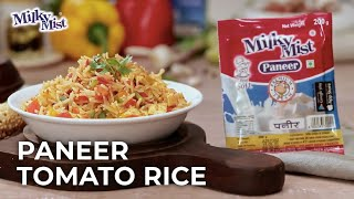 Instant Paneer Tomato Rice Recipe| Paneer Pulao | English Recipe| Milky Mist