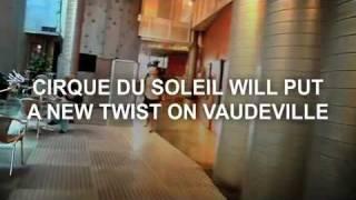 Vaudeville: A brand new genre for Cirque du Soleil