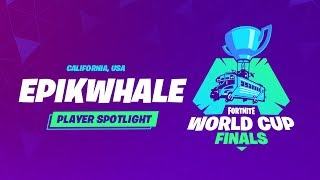 Fortnite World Cup Finals - Player Profile - Epikwhale