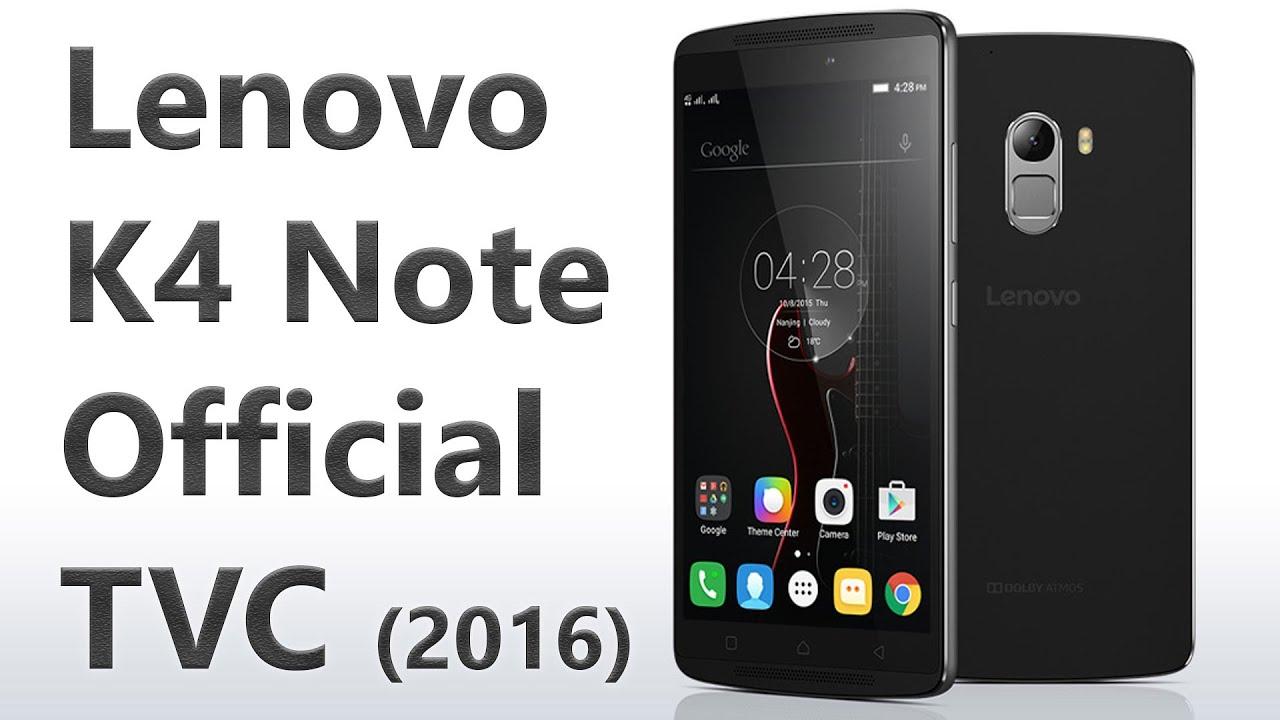 Lenovo K4 Note 2016 ficial TVC