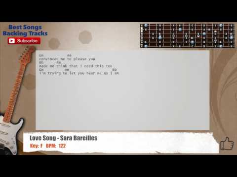 Love Song - Sara Bareilles Guitar Backing Track with chords and lyrics