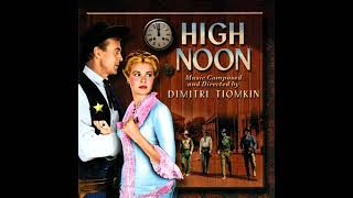 High Noon - Suite (Dimitri Tiomkin)