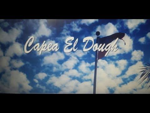 Capea El Dough 2018  Ft  Varios Artistas (Video Oficial)