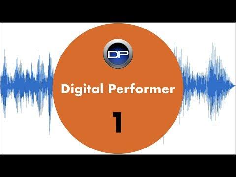Digital Performer 10 for beginners #1 tutorial (motu)
