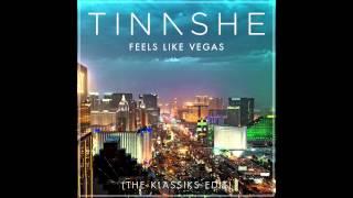 Tinashe - Feels Like Vegas (The Klassiks Edit)