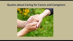 Quotes about Caring for Carers