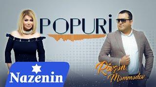 Nazenin  Rovsen Memmedov - Popuri 2020 (Audio)