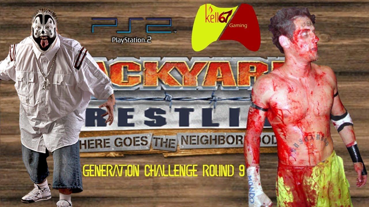 generation challenge round 9 backyard wrestling 2 youtube