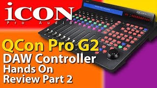ICON Pro Audio - QCon Pro G2 - Hands-On Review - Part 2