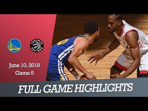 Gs Warriors Vs Toronto Raptors Game 5 Full Game Highlights June 10 2019 Nba Finals Youtube