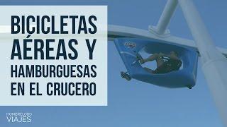 Bicicletas aéreas y hamburguesas en el crucero CRUCERO MEDITERRANEO 2