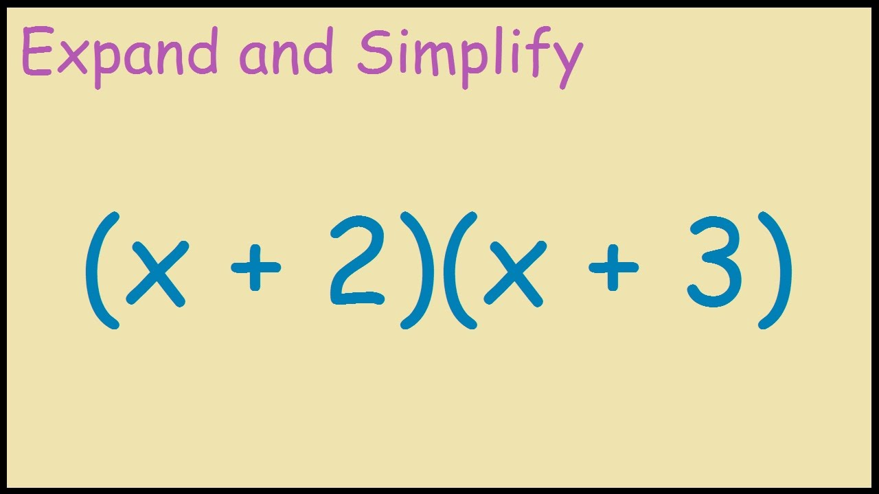 X 2 3 Expand And Simplify
