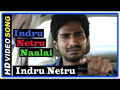 Indru Netru Naalai Tamil Movie | Songs | Indru Netru Naalai Song | Mia George And Ravishankar Die