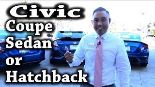 2016 2017 Honda Civic Coupe Sedan or Hatchback?
