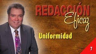 Aprender a Redactar 07 - Uniformidad