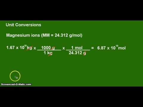 Unit Conversion Example - Moles Of (Magnesium (Mg) In The World's Seawater
