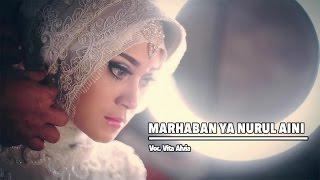 Смотреть клип Vita Alvia - Marhaban Ya Nurul Aini