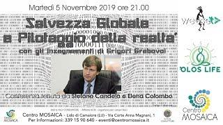 Salvezza globale e pilotaggio della realtà - Grigori Grabovoi con Stefano Candela e Elena Colombo