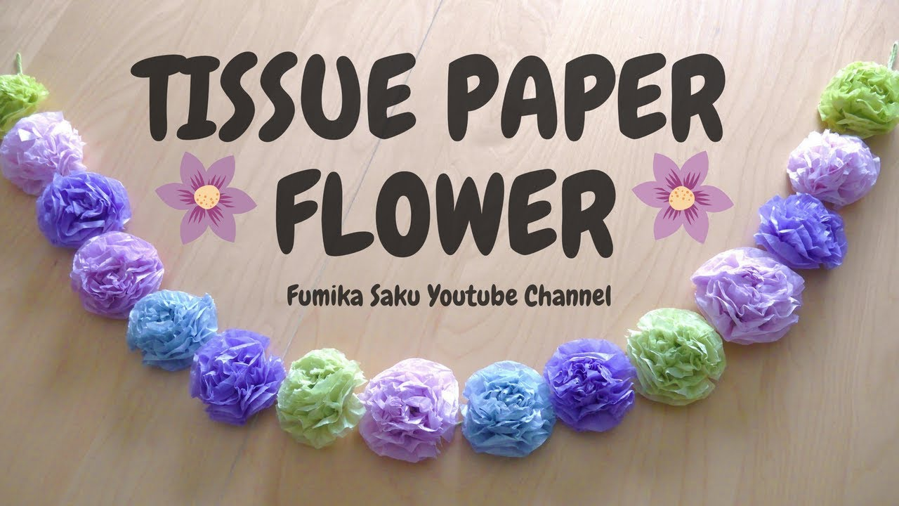 How To Make Tissue Paper Flowers Easy Youtube