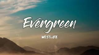 Evergreen by Westlife Lyrics