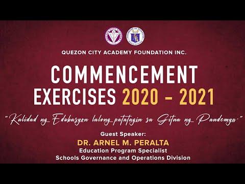 Quezon City Academy Foundation, Inc.Commencement Exercises SY 2020 -20221
