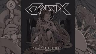 Crisix - Against The Odds [FULL ALBUM]
