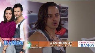 Enamorándome de Ramón | Avance 22 de junio | Hoy - Televisa