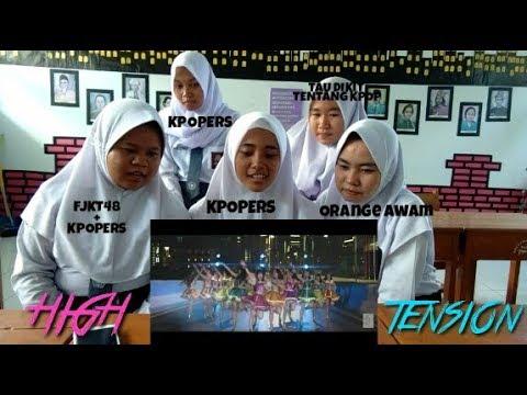 KPOPERS NONTON MV JKT48 - JKT48 HIGH TENSION