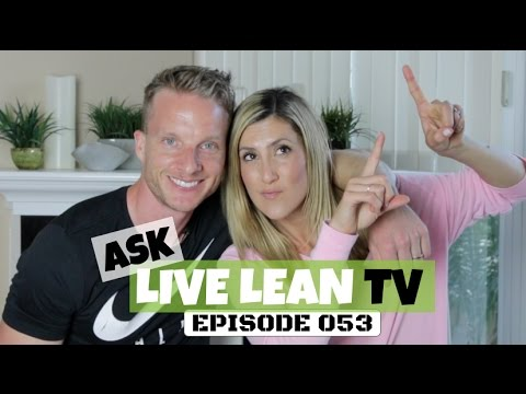 Sustainable Ways To Lower Body Fat, Does Fruit Sugar Count? | #AskLiveLeanTV Ep. 053