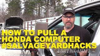 How To Pull A Honda Computer #Salvageyardhacks