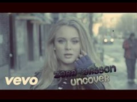 Zara Larsson - Uncover - PAROLES