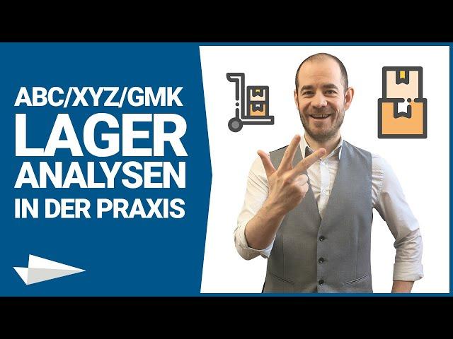 ABC-Analyse vs XYZ-Analyse vs GMK-Analyse: Lageranalysen  in der Praxis