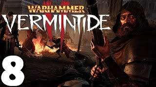 Warhammer: Vermintide 2 - Against the Grain  All out of order