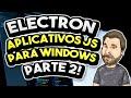 Electron - Aprenda a Criar Aplicativos para Windows 02
