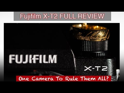 Fujifilm X-T2 FULL REVIEW - One Camera To Rule Them All?